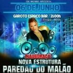 Haverá ainda a participação do Juninho e Banda e agito do novo dj do Paredão do Malão, Naldo Moreno