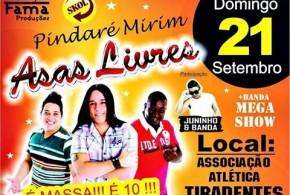 Está chegando a hora! Dia 21 de setembro tem a banda Asas Livres na Atlética Tiradentes em Pindaré