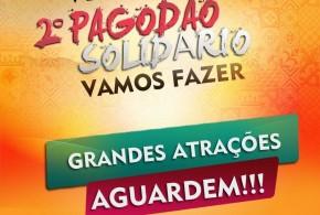 Vem aí o 2º Pagodão Solidário do Vamos Fazer, em Pindaré – Mirim