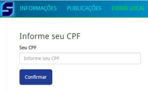 O candidato deverá informar o número do CPF para consultar o seu local de prova.