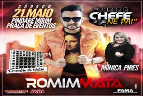 Pindaré recebe dia 21 de maio o show do cantor Romim Mata