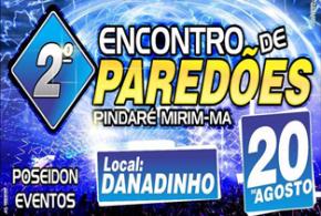 Dia 20 de agosto acontece o 2º Encontro de Paredões em Pindaré Mirim