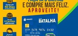 Grupo Batalha inova e lança o cartão para compras; peça já o seu!
