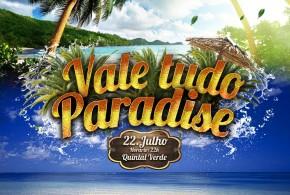 Dia 22 de julho acontece a 20ª edição da festa Vale Tudo Paradise, em Pindaré Mirim