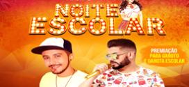 """Dia 17 de novembro acontece em Pindaré Mirim a festa """"Noite Escolar 2017″"""