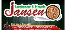 Já inaugurou em Pindaré Mirim a 'Lanchonete e Pizzaria Jansen'