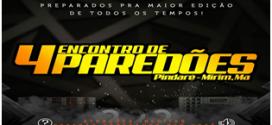 Dia 14 de julho acontece o 4º Encontro de Paredões em Pindaré Mirim
