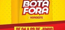 """Começa nesta segunda-feira(04) a promoção """"Bota Fora Noroeste"""", em Santa Inês"""