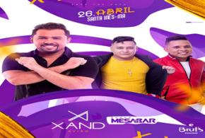 Ele está chegando! Dia 26 de abril tem o show do cantor Xand Avião na Brut's Gigante em Santa Inês