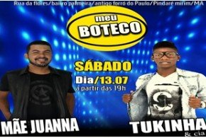 Neste sábado tem Banda Mãe Juanna e Tukinha e CIA no 'Meu Boteco' em Pindaré