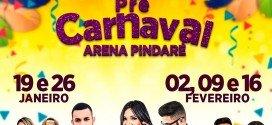 Pré-Carnaval em Pindaré Mirim é na Arena Pindaré; serão mais de 10 atrações em 5 domingos